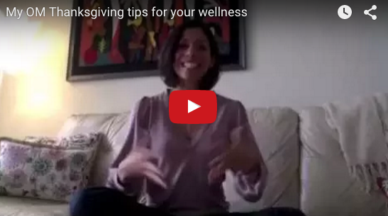 """My """"OM"""" Tips to Bring Wellbeing to Thanksgiving"""